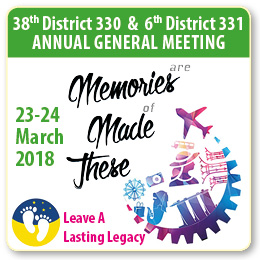 38th District 330 & 6th District 331 Annual General Meeting, Singapore, 23-24 March 2018