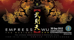 Empress Wu The Musical, Charity concert by Inner Wheel Club of Kuala Lumpur, 30 September 2012