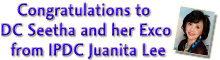 Congratulations to DC Seetha and her Exco from IPDC Juanita Lee